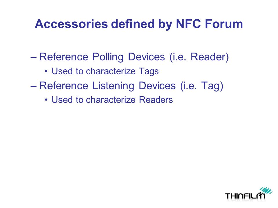 Accessories defined by NFC Forum
