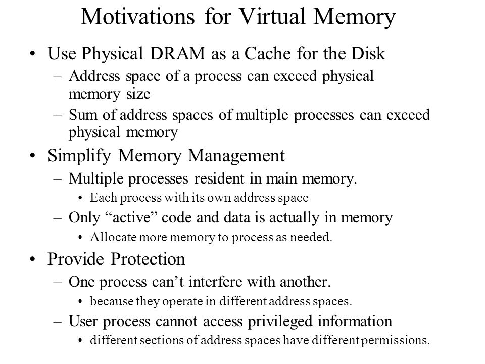 Motivations for Virtual Memory