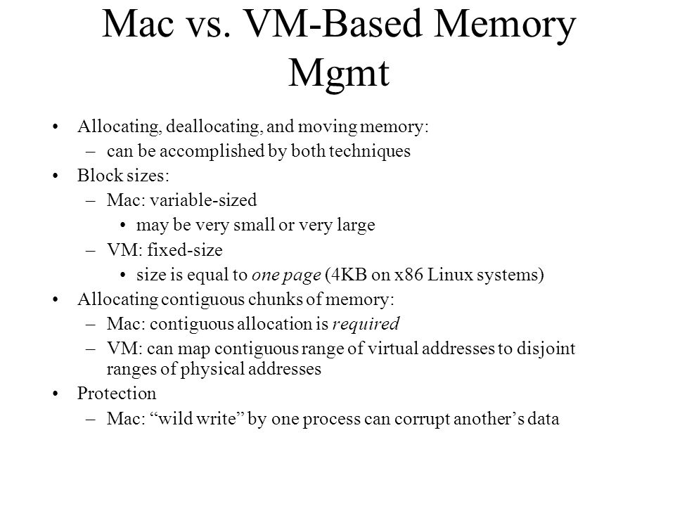 Mac vs. VM-Based Memory Mgmt