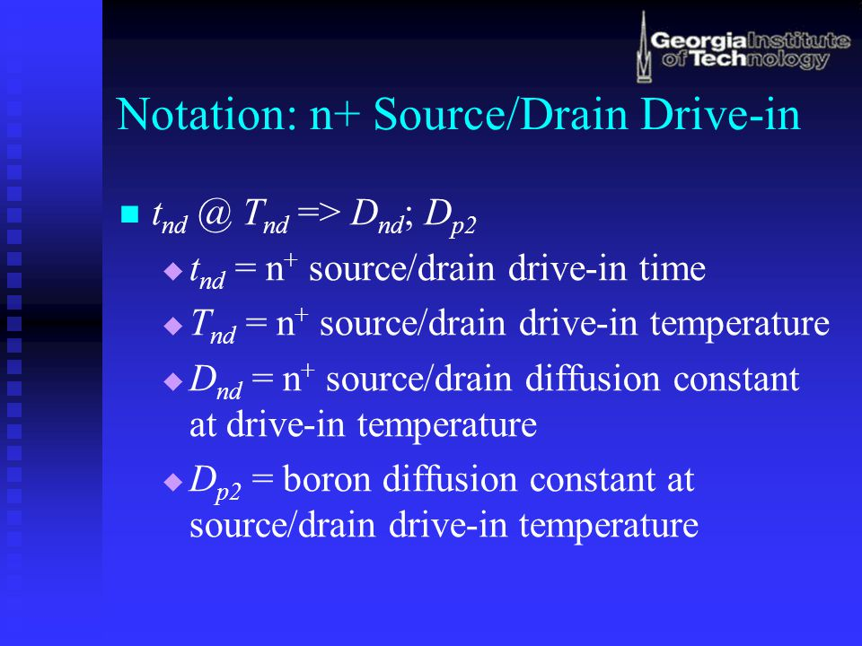 Notation: n+ Source/Drain Drive-in