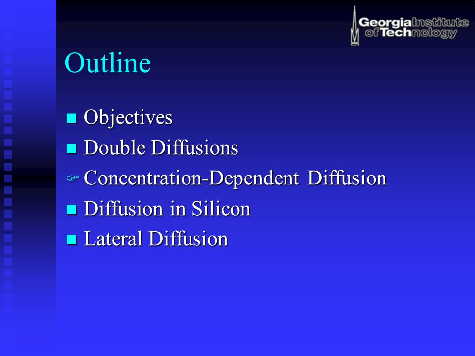 Outline Objectives Double Diffusions Concentration-Dependent Diffusion
