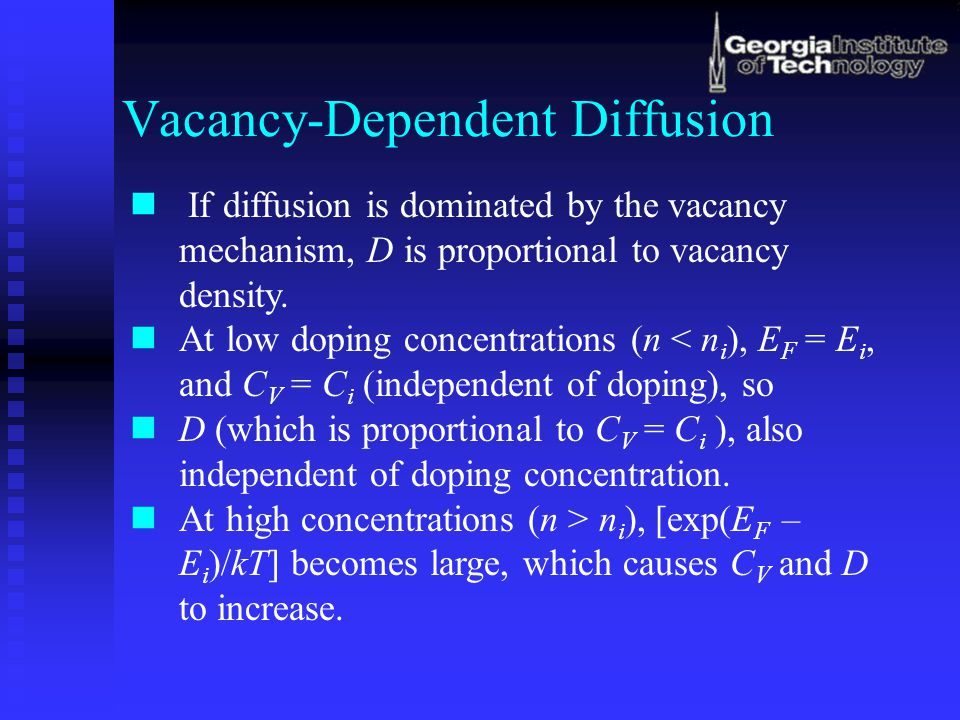 Vacancy-Dependent Diffusion