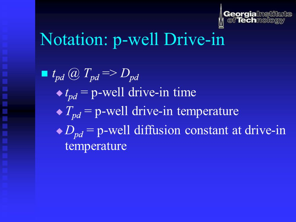 Notation: p-well Drive-in