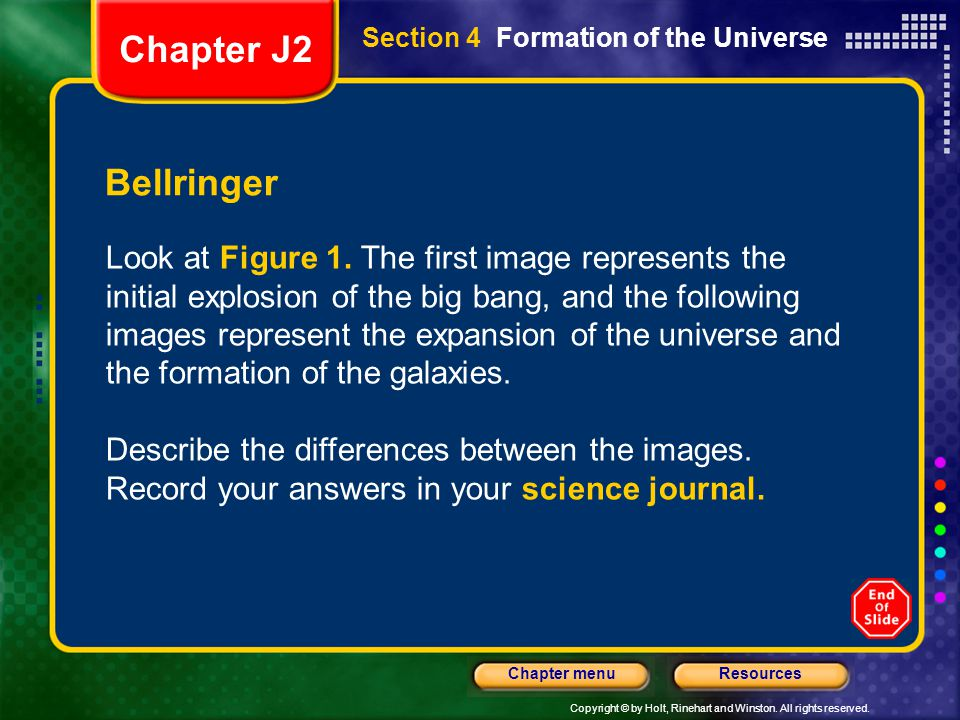 Chapter J2 Section 4 Formation of the Universe. Bellringer.