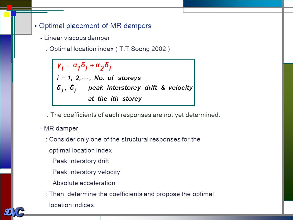 • Optimal placement of MR dampers