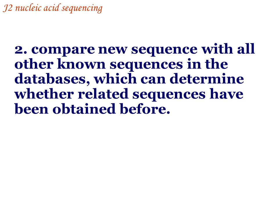 J2 nucleic acid sequencing