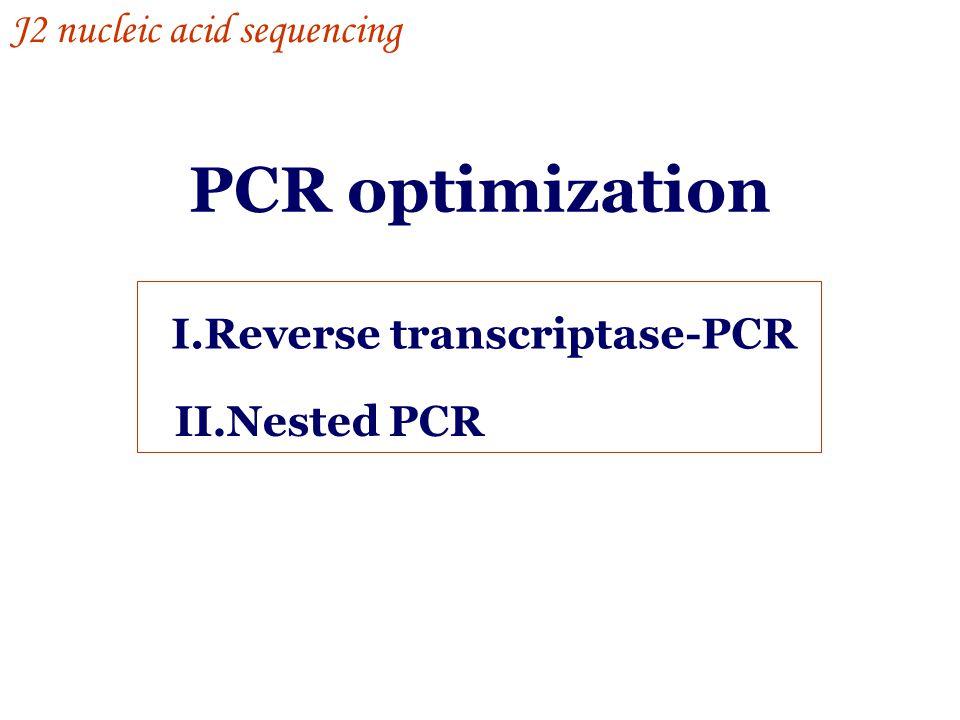 I.Reverse transcriptase-PCR