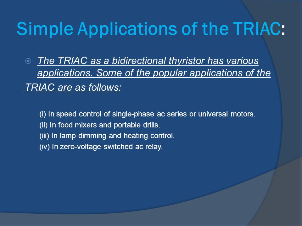 Simple Applications of the TRIAC: