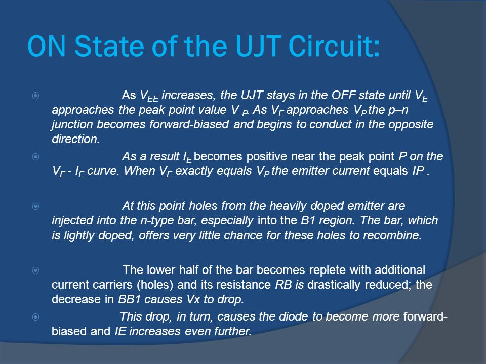 ON State of the UJT Circuit:
