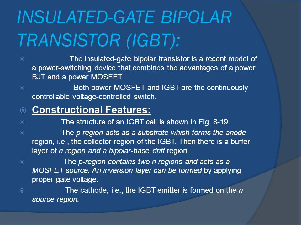 INSULATED-GATE BIPOLAR TRANSISTOR (IGBT):