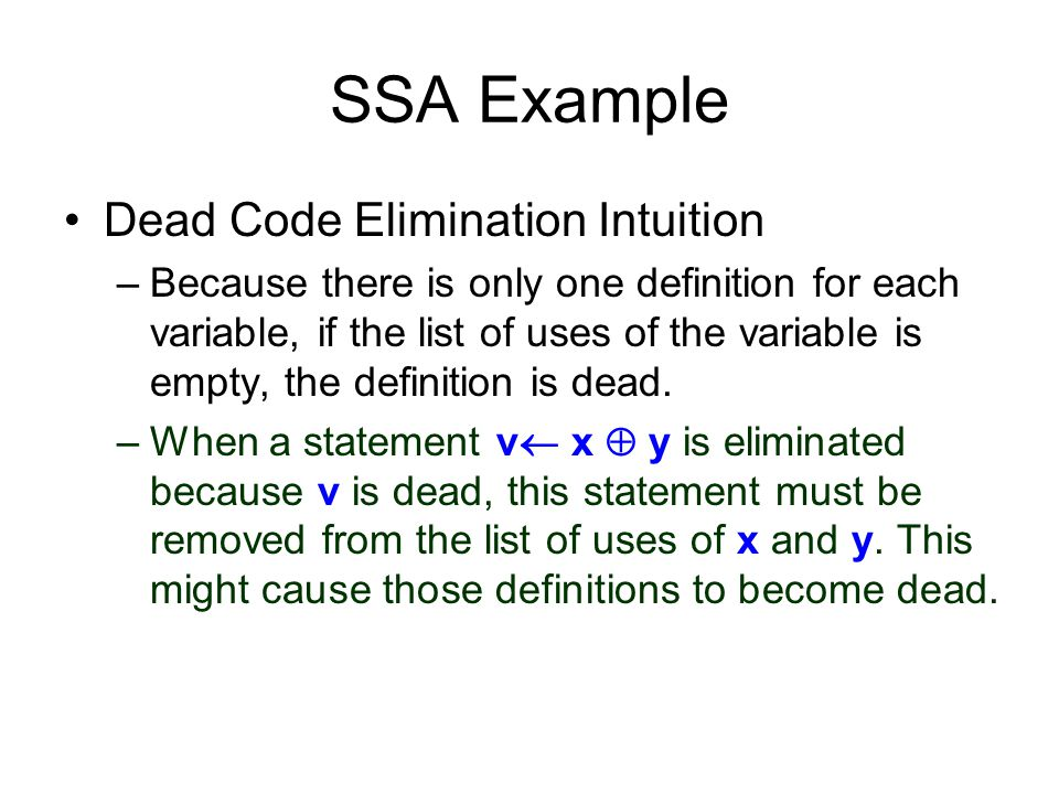 SSA Example Dead Code Elimination Intuition