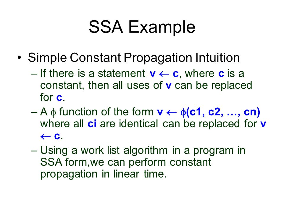 SSA Example Simple Constant Propagation Intuition