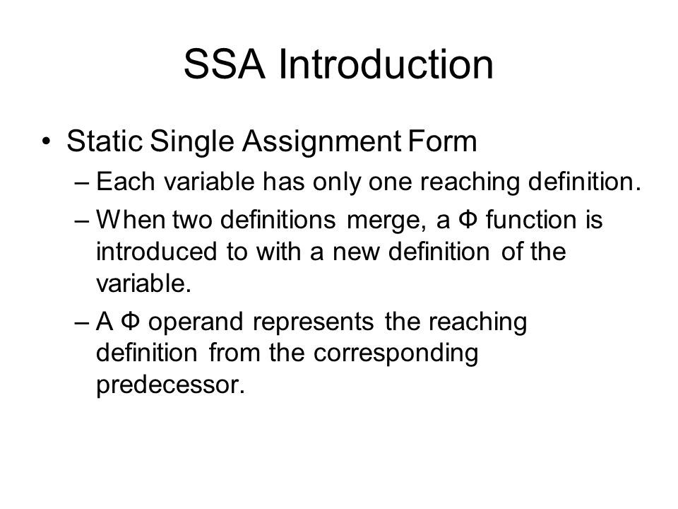 SSA Introduction Static Single Assignment Form