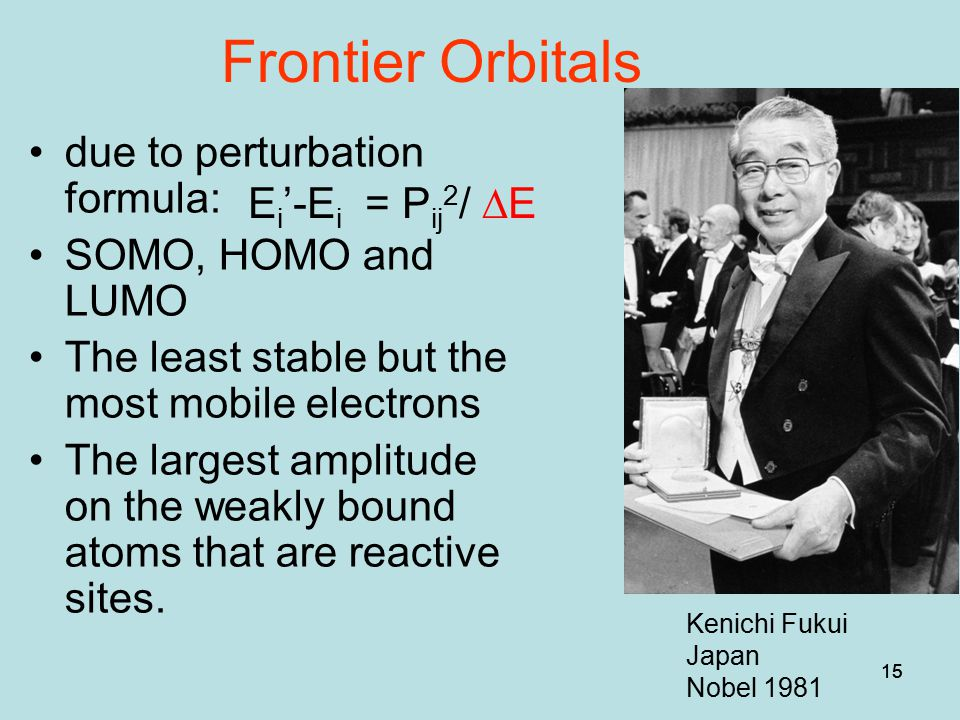 Frontier Orbitals due to perturbation formula: SOMO, HOMO and LUMO