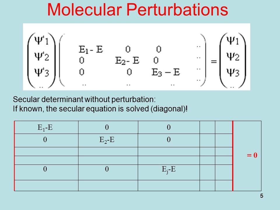 Molecular Perturbations