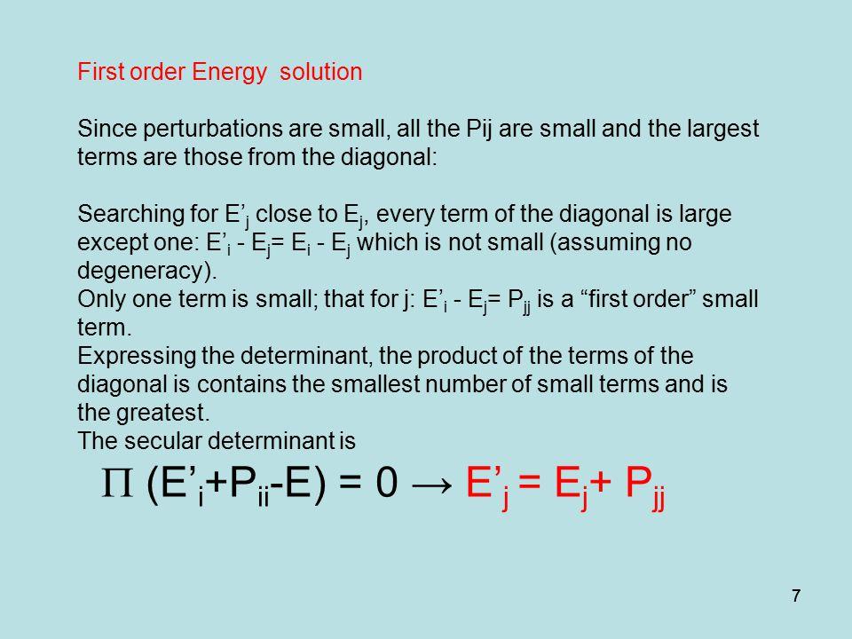 P (E'i+Pii-E) = 0 → E'j = Ej+ Pjj