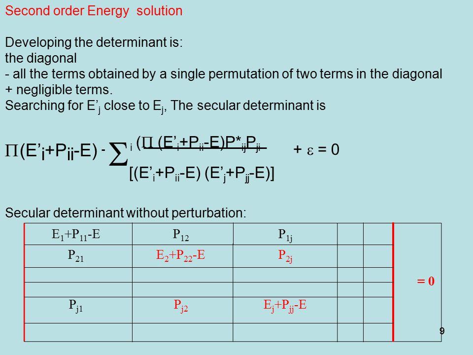 P(E'i+Pii-E) - Si (P (E'i+Pii-E)P*ijPji + e = 0