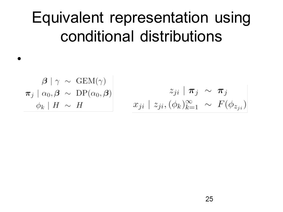 Equivalent representation using conditional distributions