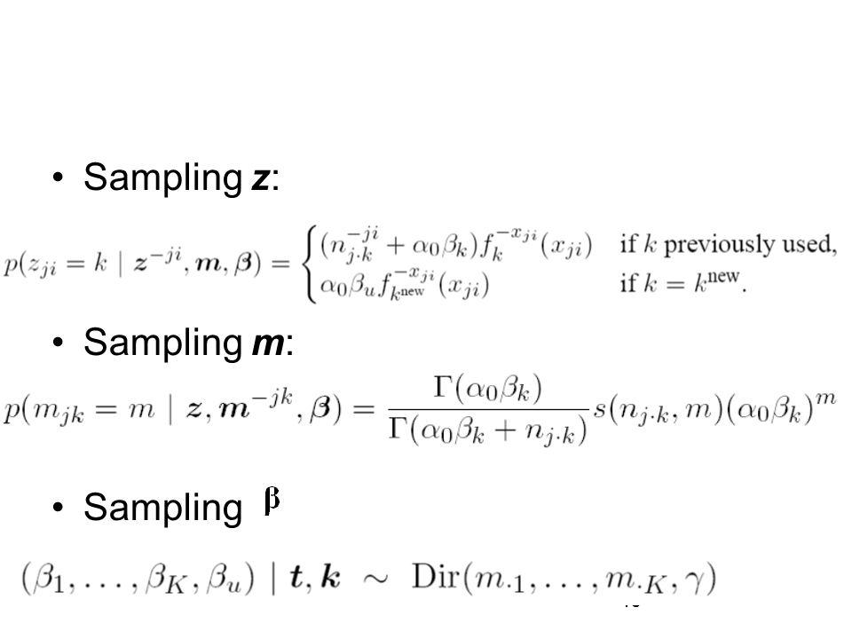 Sampling z: Sampling m: Sampling