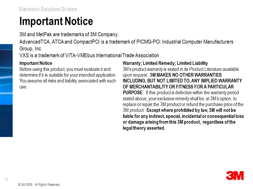 Important Notice 3M and MetPak are trademarks of 3M Company.