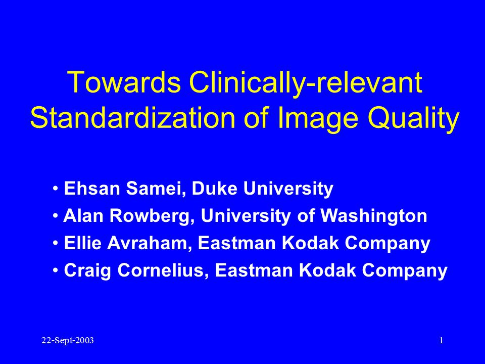 Towards Clinically-relevant Standardization of Image Quality