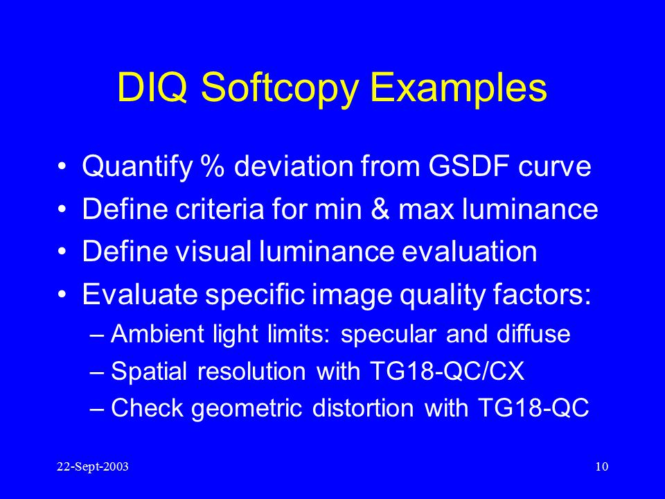 DIQ Softcopy Examples Quantify % deviation from GSDF curve