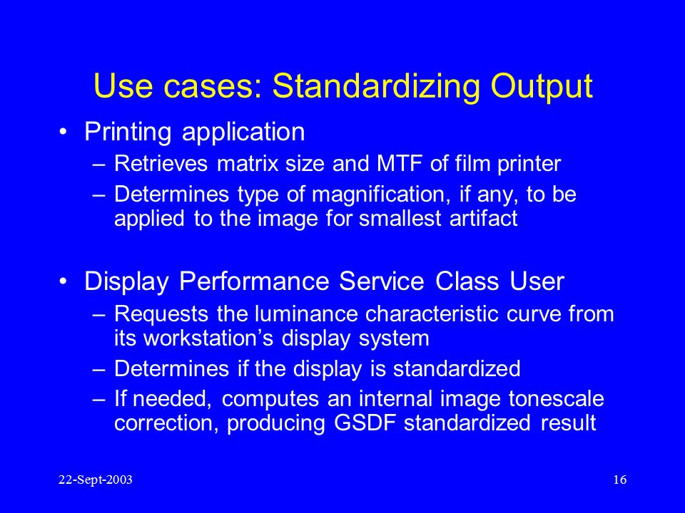 Use cases: Standardizing Output
