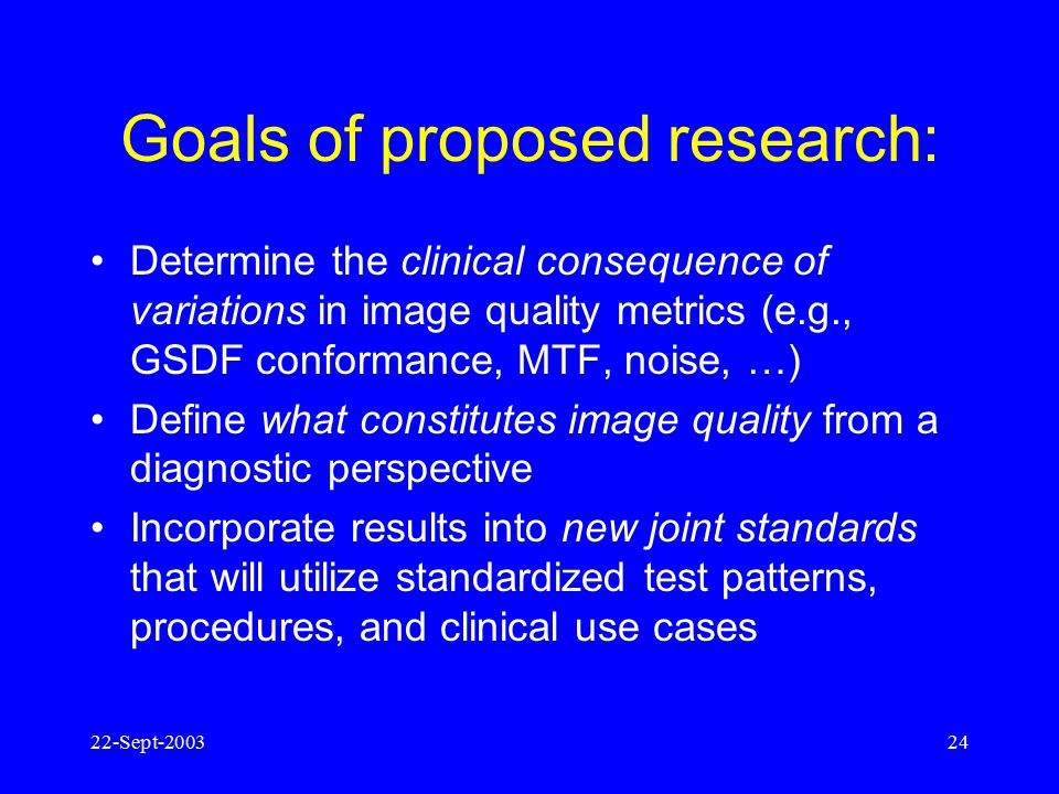 Goals of proposed research: