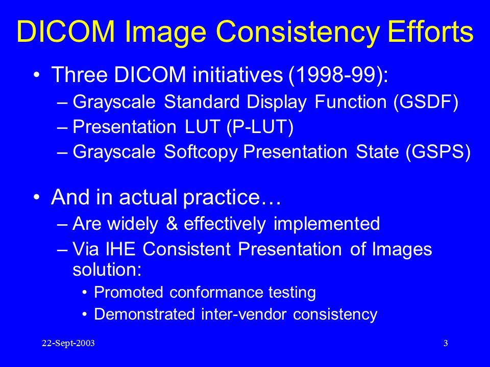 DICOM Image Consistency Efforts