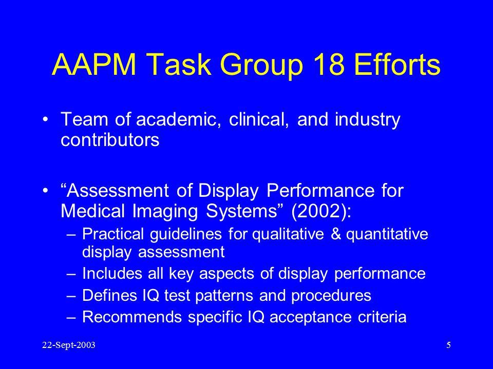AAPM Task Group 18 Efforts