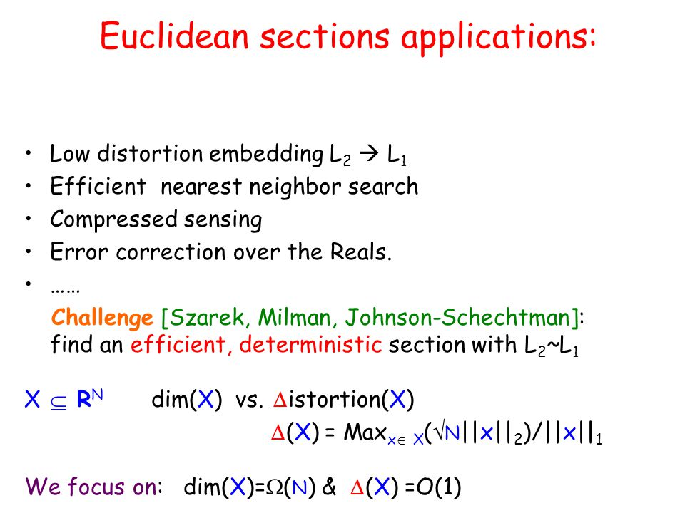 Euclidean sections applications: