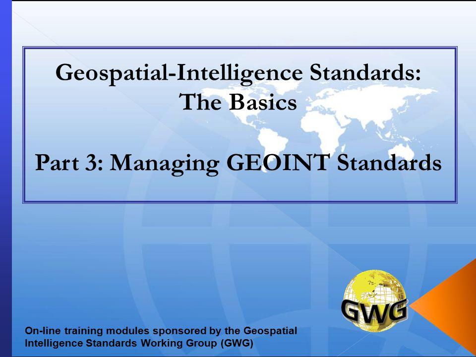 Geospatial-Intelligence Standards: The Basics