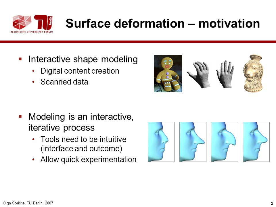 Surface deformation – motivation