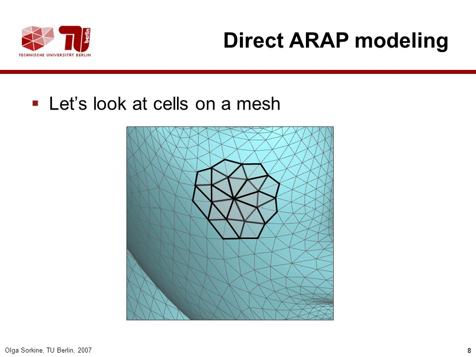 Direct ARAP modeling Let's look at cells on a mesh