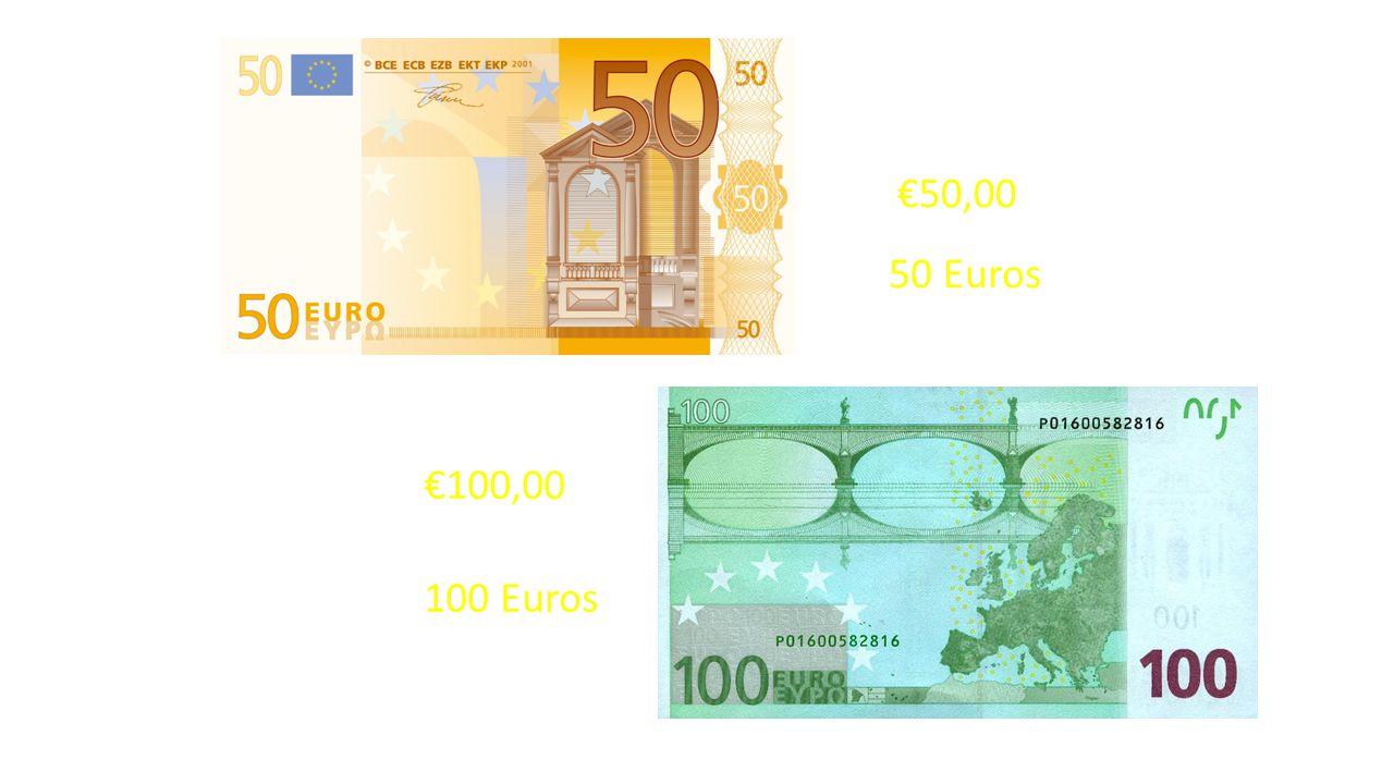 €50,00 50 Euros €100,00 100 Euros