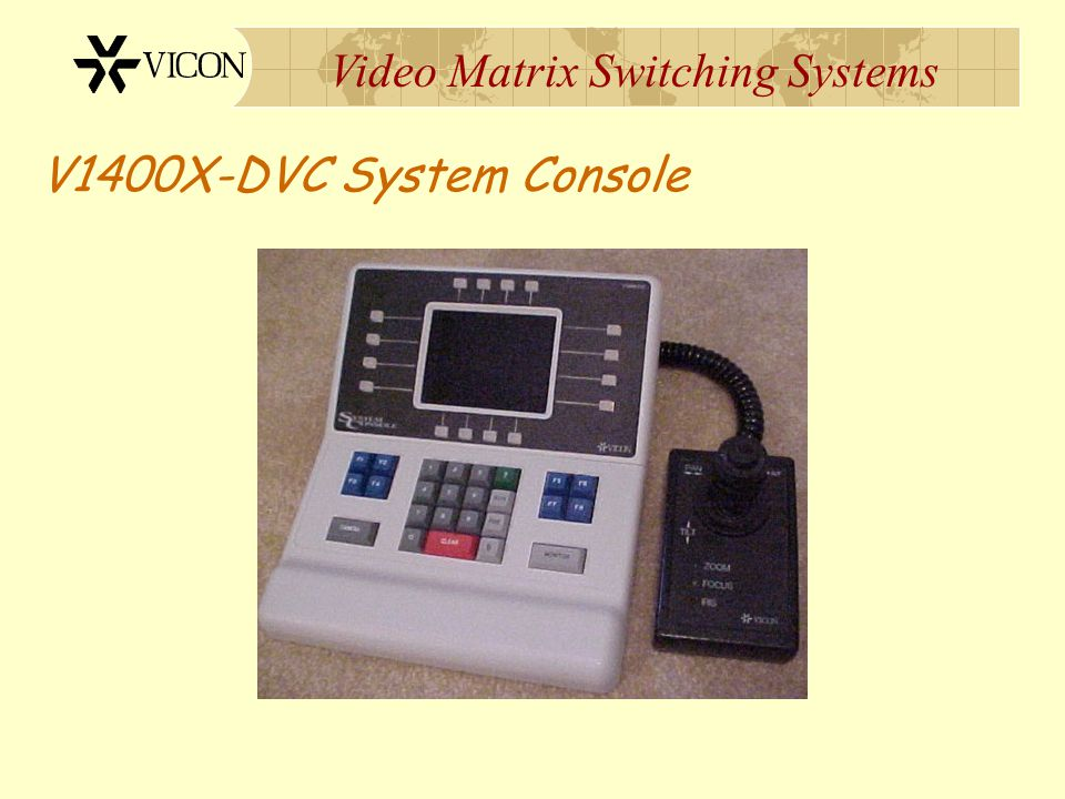 V1400X-DVC System Console