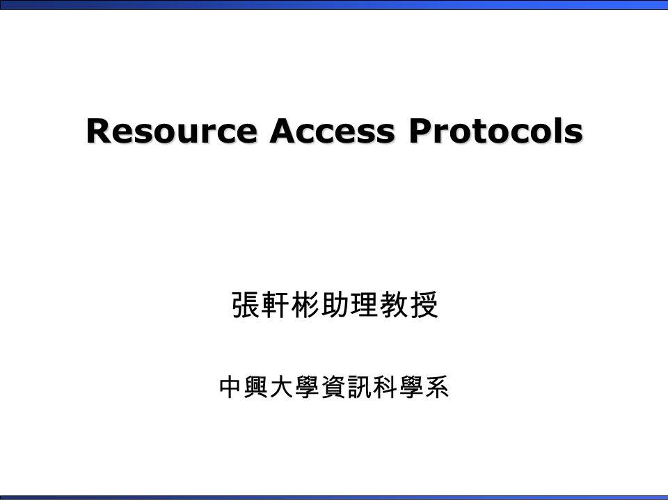 Resource Access Protocols