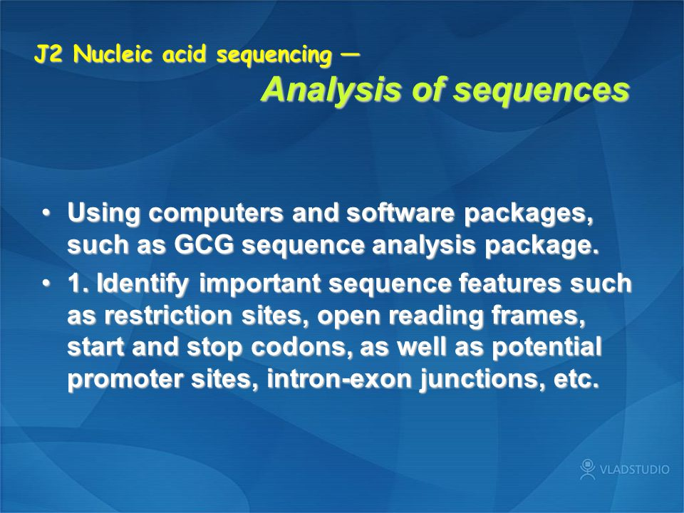J2 Nucleic acid sequencing — Analysis of sequences