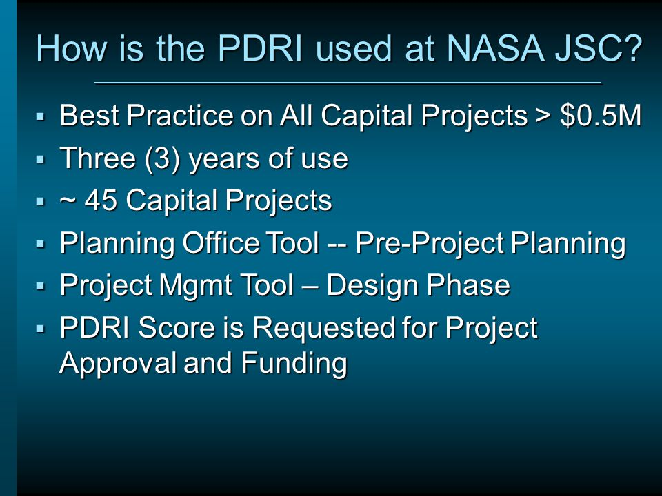 How is the PDRI used at NASA JSC
