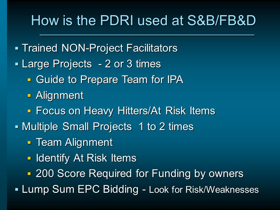 How is the PDRI used at S&B/FB&D