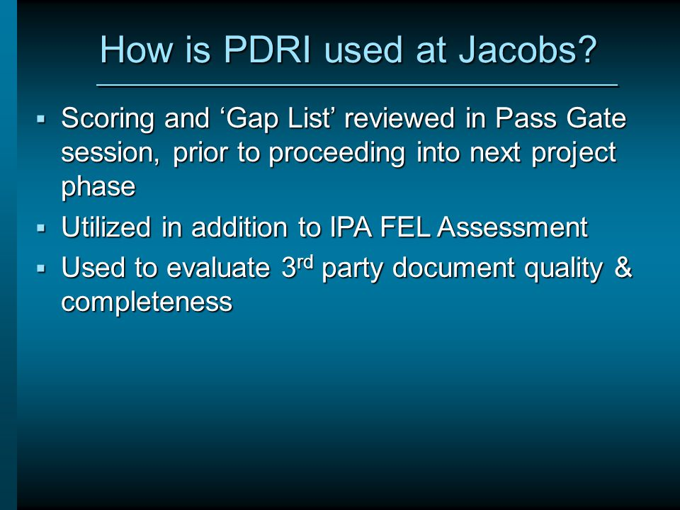How is PDRI used at Jacobs