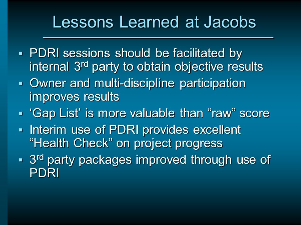 Lessons Learned at Jacobs
