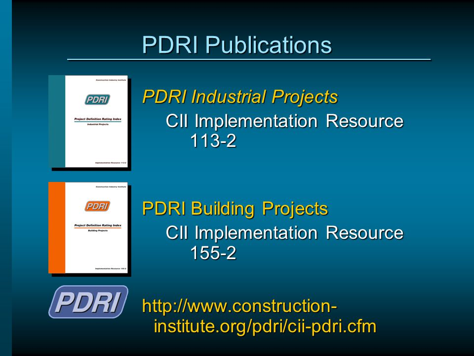 PDRI Publications PDRI Industrial Projects