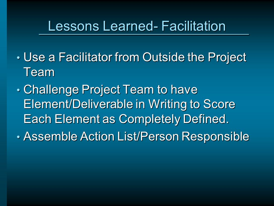 Lessons Learned- Facilitation
