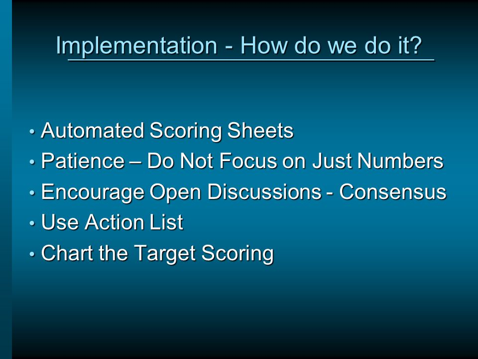 Implementation - How do we do it