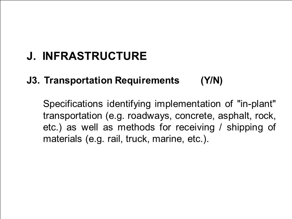 INFRASTRUCTURE J3. Transportation Requirements (Y/N)