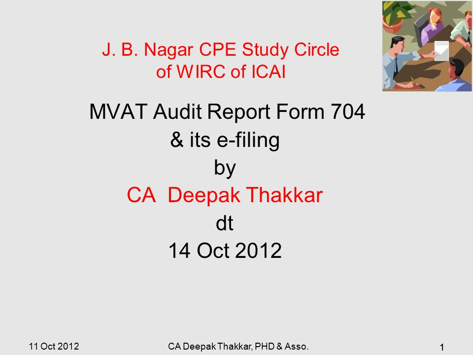 MVAT Audit Report Form 704 & its e-filing by CA Deepak Thakkar dt