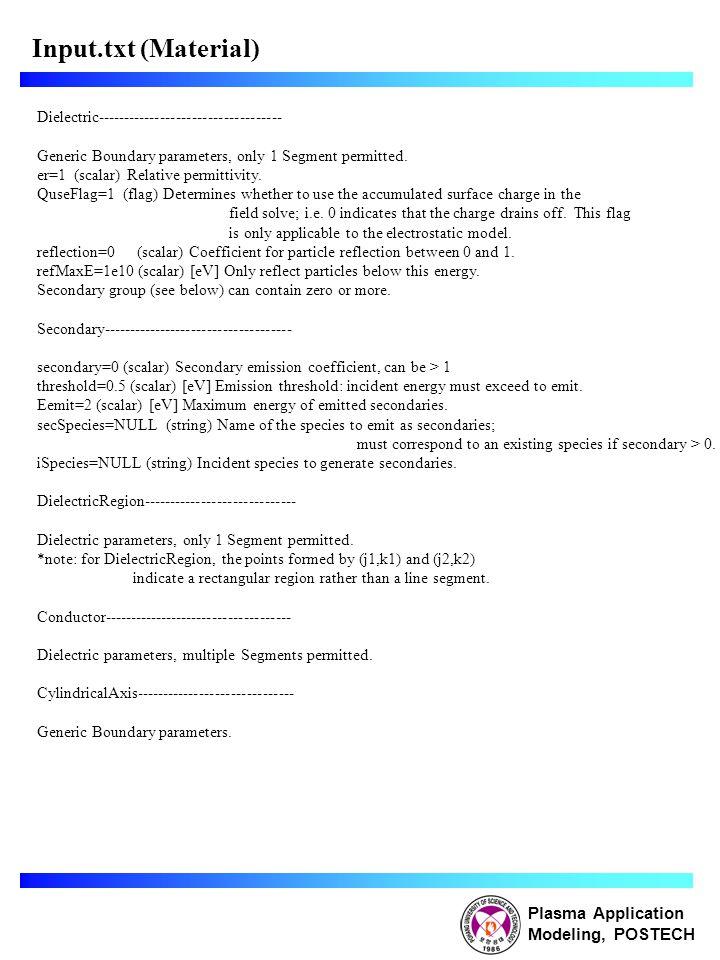 Input.txt (Material) Plasma Application Modeling, POSTECH