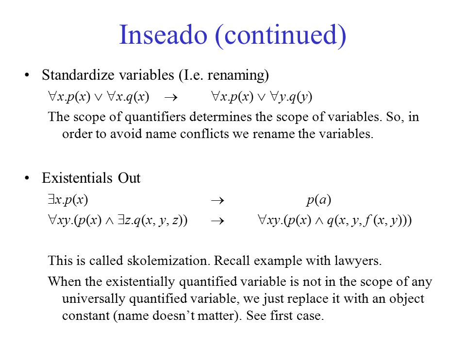 Inseado (continued) Standardize variables (I.e. renaming)