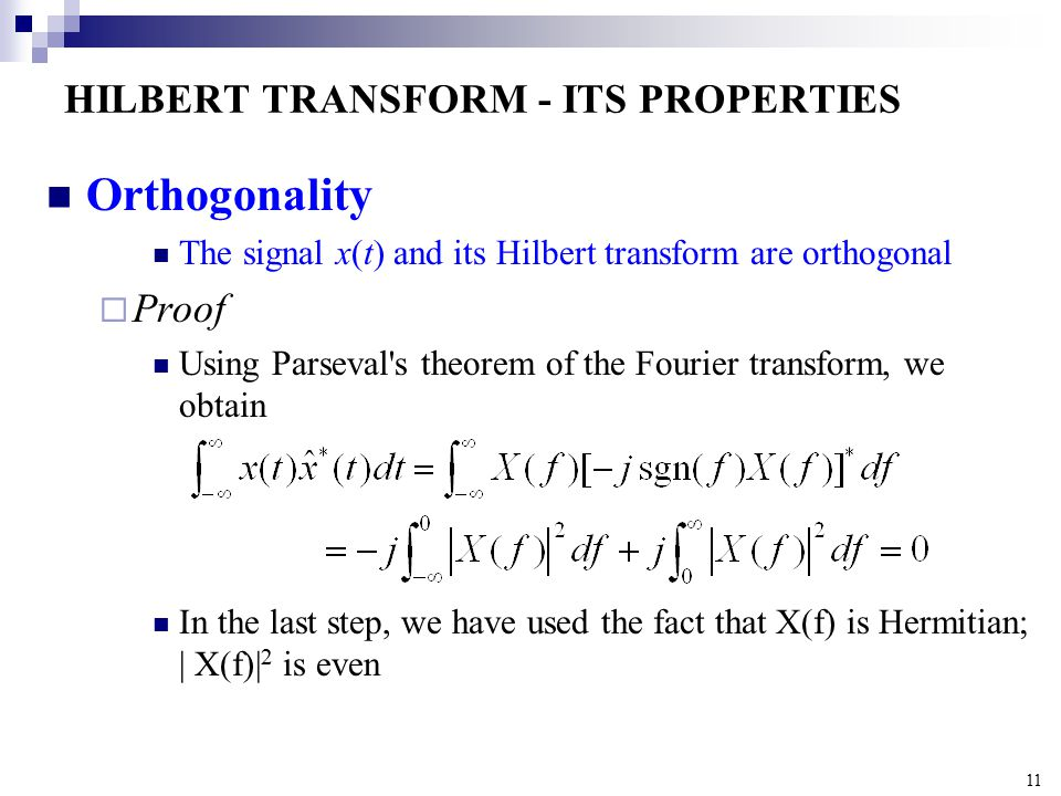 HILBERT TRANSFORM - ITS PROPERTIES